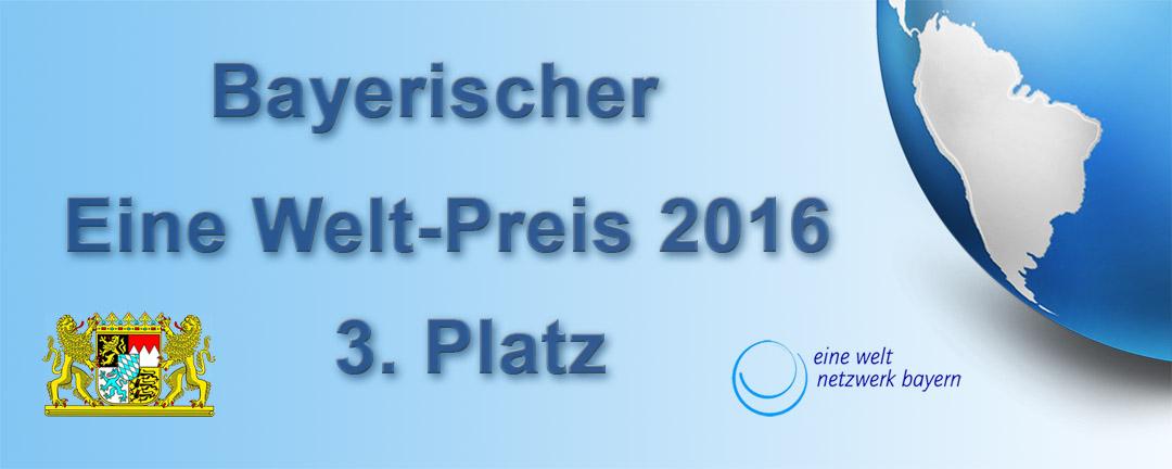 Bayrischer Eine-Welt-Preis 2016 - 3.Platz